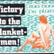 Victory to the blanket men small square