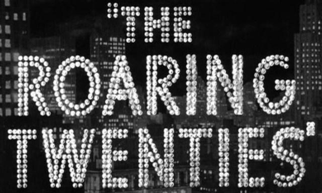 roaring-twenties-title-still.jpg?1379795332